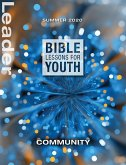 Bible Lessons for Youth Summer 2020 Leader (eBook, ePUB)