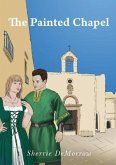 The Painted Chapel (eBook, ePUB)