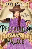 Peccadillo at the Palace: An Annie Oakley Mystery