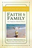 Faith & Family: Love, Forgiveness, Renewal, Revival