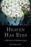 Heaven Has Eyes: A History of Chinese Law