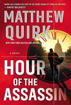 Hour of the Assassin - Quirk, Matthew