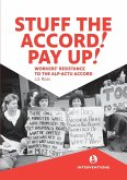 Stuff the Accord! Pay Up!