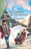 An Alaskan Family Christmas: A Clean Romance
