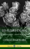 Les Fleurs du Mal (French Edition) (Édition Française) (Hardcover)