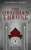 The Obsidian Throne: Book One of the Midnight Kingdom Trilogy