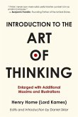 Introduction to the Art of Thinking: Enlarged with Additional Maxims and Illustrations