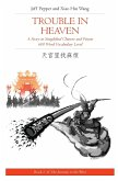 Trouble in Heaven: A Story in Simplified Chinese and Pinyin, 600 Word Vocabulary Level