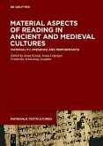 Material Aspects of Reading in Ancient and Medieval Cultures (eBook, ePUB)