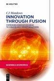 Innovation through Fusion (eBook, PDF)