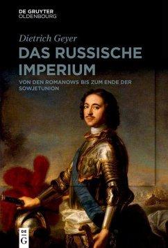 Das russische Imperium (eBook, ePUB) - Geyer, Dietrich
