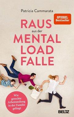 Raus aus der Mental Load-Falle - Cammarata, Patricia