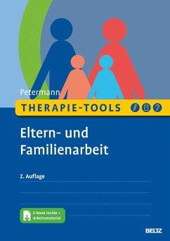 Therapie-Tools Eltern- und Familienarbeit - Petermann, Franz