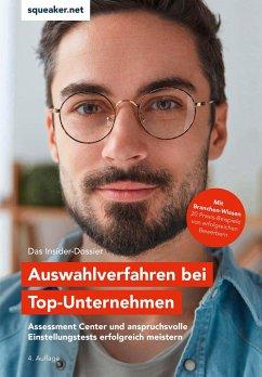 Das Insider-Dossier: Auswahlverfahren bei Top-Unternehmen - Menden, Stefan