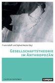 Gesellschaftstheorie im Anthropozän