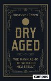 Dry Aged