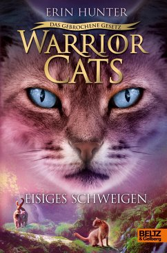 Eisiges Schweigen / Warrior Cats Staffel 7 Bd.2 - Hunter, Erin