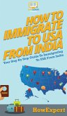 How To Immigrate To USA From India