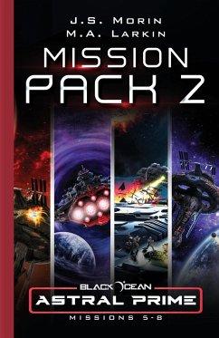 Astral Prime Mission Pack 2 - Morin, J. S. Larkin, M. A.