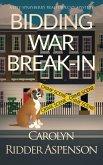 Bidding War Break-In