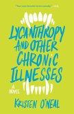 Lycanthropy and Other Chronic Illnesses (eBook, ePUB)