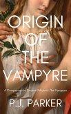 Origin of the Vampyre: A Companion to Doctor Polidori's The Vampyre (Companion Series, #2) (eBook, ePUB)