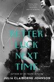 Better Luck Next Time (eBook, ePUB)