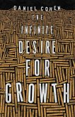 The Infinite Desire for Growth (eBook, PDF)