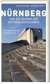 Nürnberg und die Spuren des Nationalsozialismus