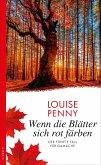Wenn die Blätter sich rot färben / Armand Gamache Bd.5