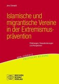 Islamische und migrantische Vereine in der Extremismusprävention