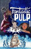 Fantastic Pulp 01 (eBook, ePUB)