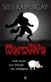 Werwölfe sind auch nur Schafe im Wolfspelz (eBook, ePUB)