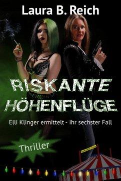 Riskante Höhenflüge (eBook, ePUB) - Reich, Laura B.