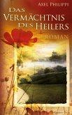 Das Vermächtnis des Heilers (eBook, ePUB)