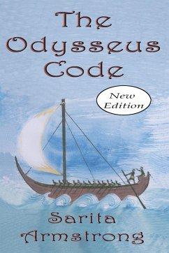 The Odysseus Code (New Edition) - Armstrong, Sarita