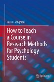 How to Teach a Course in Research Methods for Psychology Students (eBook, PDF)