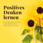 Positives Denken lernen (MP3-Download)