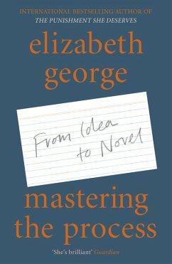 Mastering the Process (eBook, ePUB) - George, Elizabeth