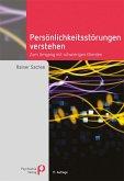 Persönlichkeitsstörungen verstehen (eBook, ePUB)