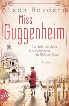 Miss Guggenheim / Mutige Frauen zwischen Kunst und Liebe Bd.15 (eBook, ePUB) - Hayden, Leah