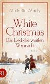 White Christmas - Das Lied der weißen Weihnacht (eBook, ePUB)
