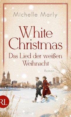 White Christmas - Das Lied der weißen Weihnacht (eBook, ePUB) - Marly, Michelle