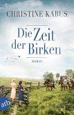 Die Zeit der Birken (eBook, ePUB)