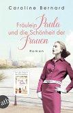 Fräulein Paula und die Schönheit der Frauen (eBook, ePUB)