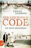 Der Stockholm-Code - Die erste Begegnung / Stockholmer Geheimnisse Bd.1 (eBook, ePUB)