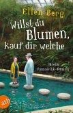 Willst du Blumen, kauf dir welche (eBook, ePUB)