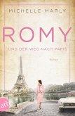 Romy und der Weg nach Paris / Mutige Frauen zwischen Kunst und Liebe Bd.16 (eBook, ePUB)