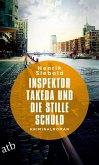 Inspektor Takeda und die stille Schuld / Inspektor Takeda Bd.5 (eBook, ePUB)