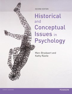 Historical and Conceptual Issues in Psychology (eBook, ePUB) - Brysbaert, Marc; Rastle, Kathy